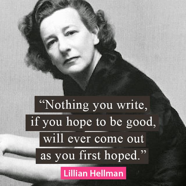 Lillian Hellman quote