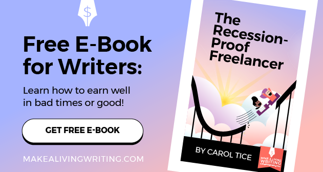 The Recession-Proof Freelancer by Carol Tice