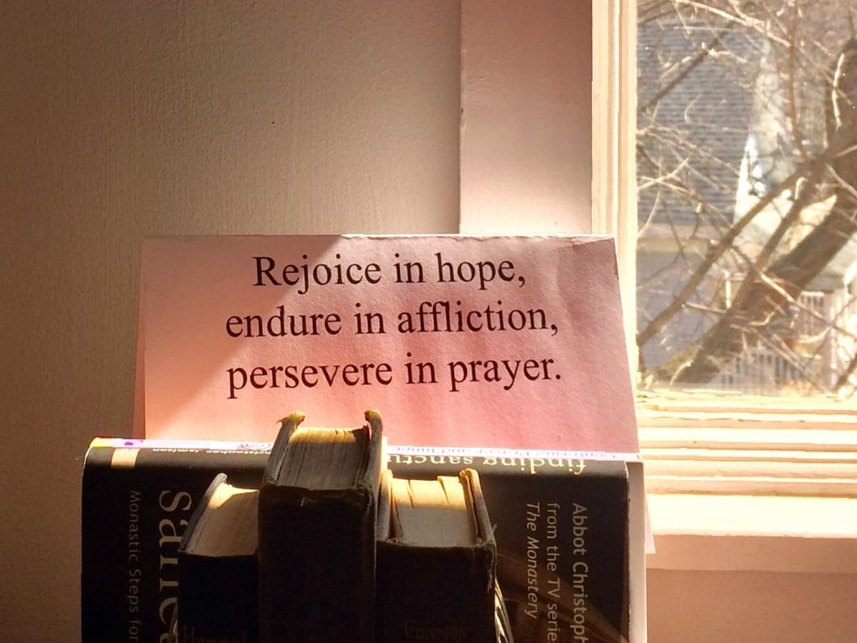 St James chapel with prayer Rejoice in hope Endure in Affliction Persevere in prayer