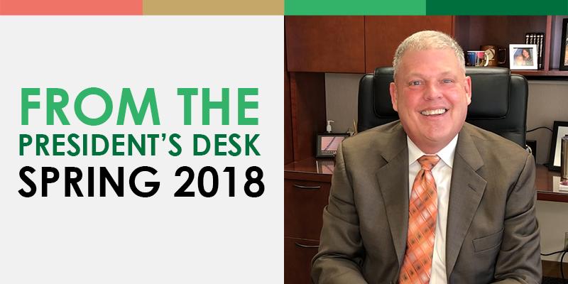 From the President's Desk - Spring 2018
