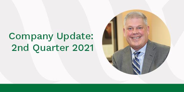 Greg at Desk Company Update 2nd Quarter 2021