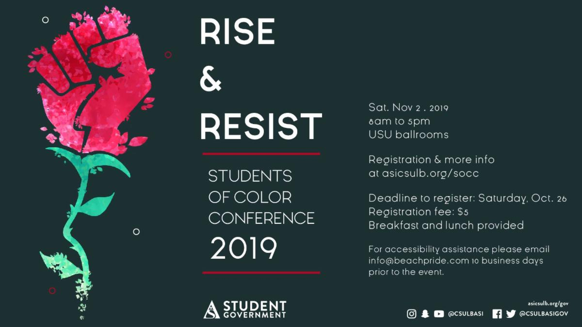Rise and Resist Students of Color Conference info at asicsulb.org/socc
