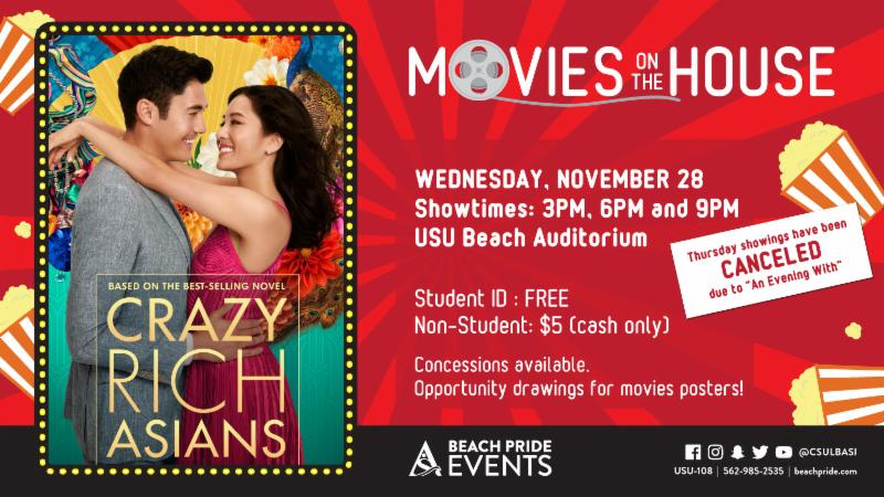Movies on the House Crazy Rich Asians Showing Ad on Wednesday November 29 at 3 6 and 9 pm at the USU Beach Auditorium