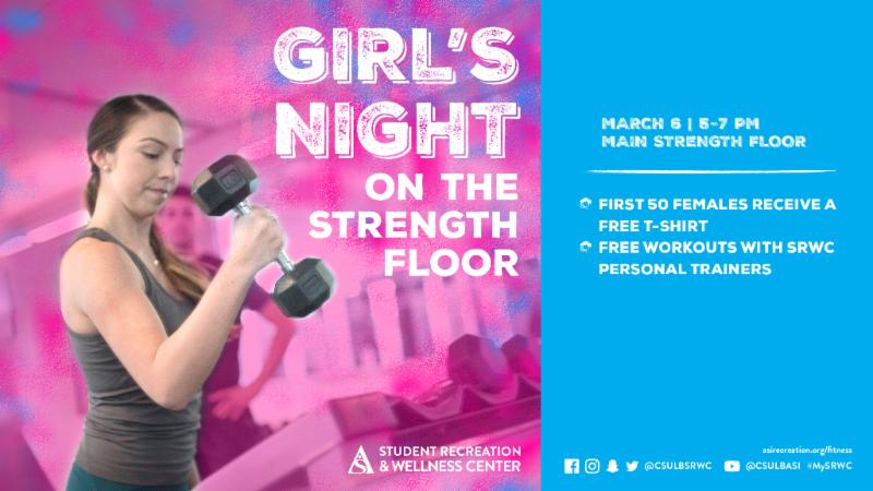 Girls Night on the Strength Floor on Wednesday March 6 from 5 to 7 pm at the SRWC Main Strength Floor