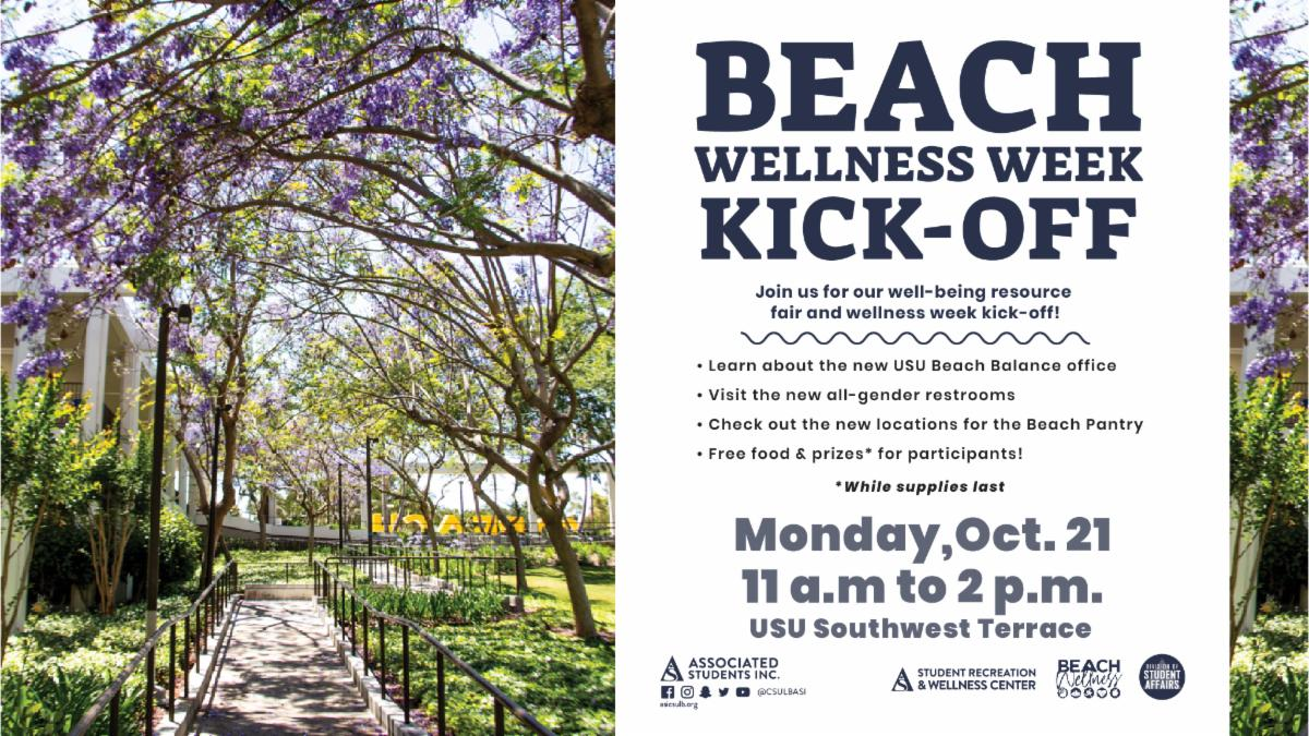 Beach Wellness Week Kick-Off will take place on Oct. 21 from 11 a.m. to 2 p.m. in the USU Southwest Terrace. Don't miss out!
