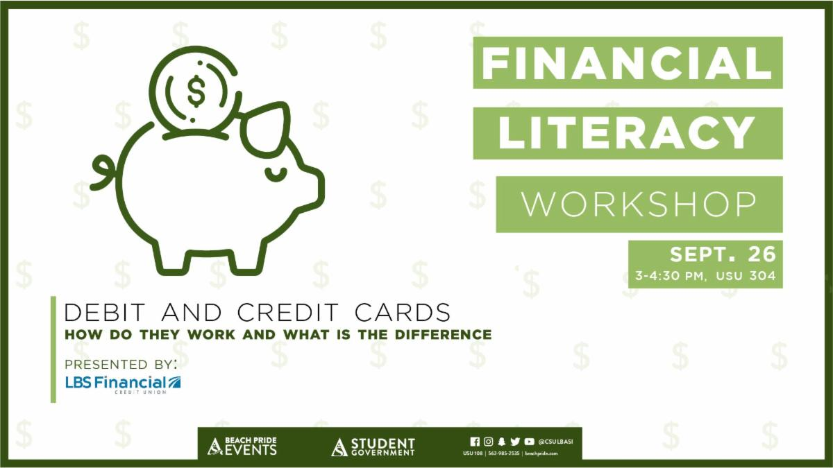 Financial Literacy Workshop is on September 26  from 3 to 430 in the USU room 304