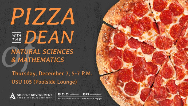 Pizza with the Dean of CNSM Invite