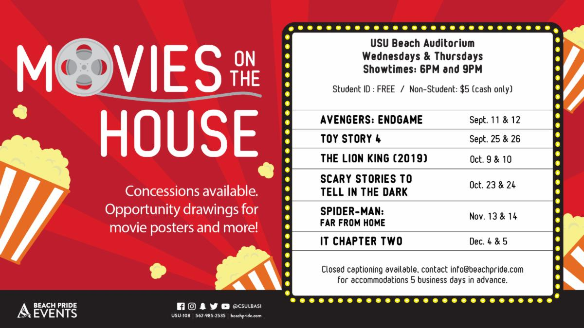 Movies on the House on Wed Sept 11th Thurs Sept 12th Wed Sept 25th Thurs Sept 26th Wed October 9th Thurs Oct 10th Wed Oct 23rd Thurs Oct 24th Wed Nov 13 Thurs Nov 14 Wed Dec 4th Thurs Dec 5th at the USU Beach Auditorium 6 PM and 9 PM