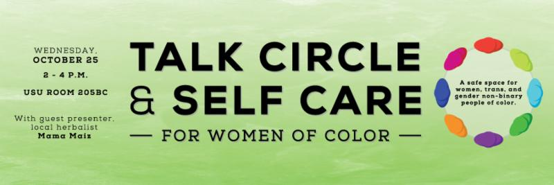 Talk Circle & Self Care Event