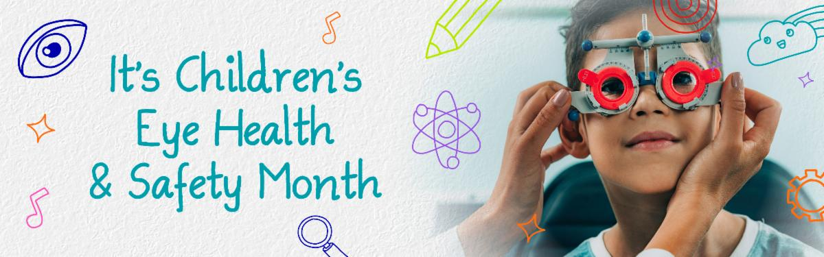 Young boy getting his vision checked with words Child Health and Safety Month