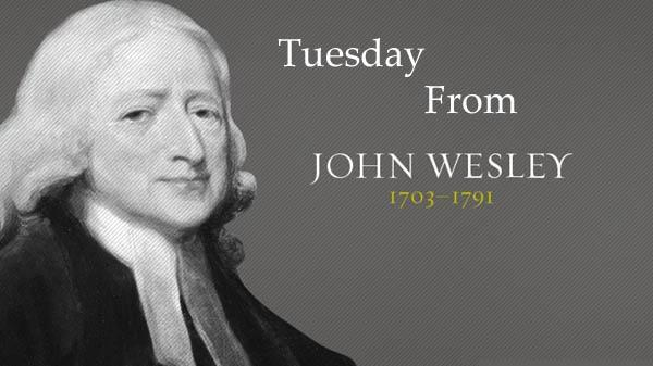 Tuesday from John Wesley.jpg