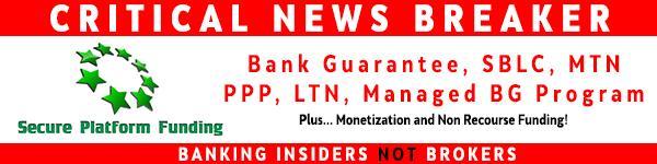 Critical: Bank Guarantee, SBLC, PPP, BG, MTN, LTN News