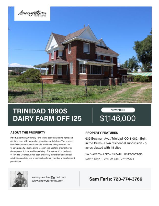 Trinidad 1890s Dairy Farm off I25 — Snowy River Real Estate