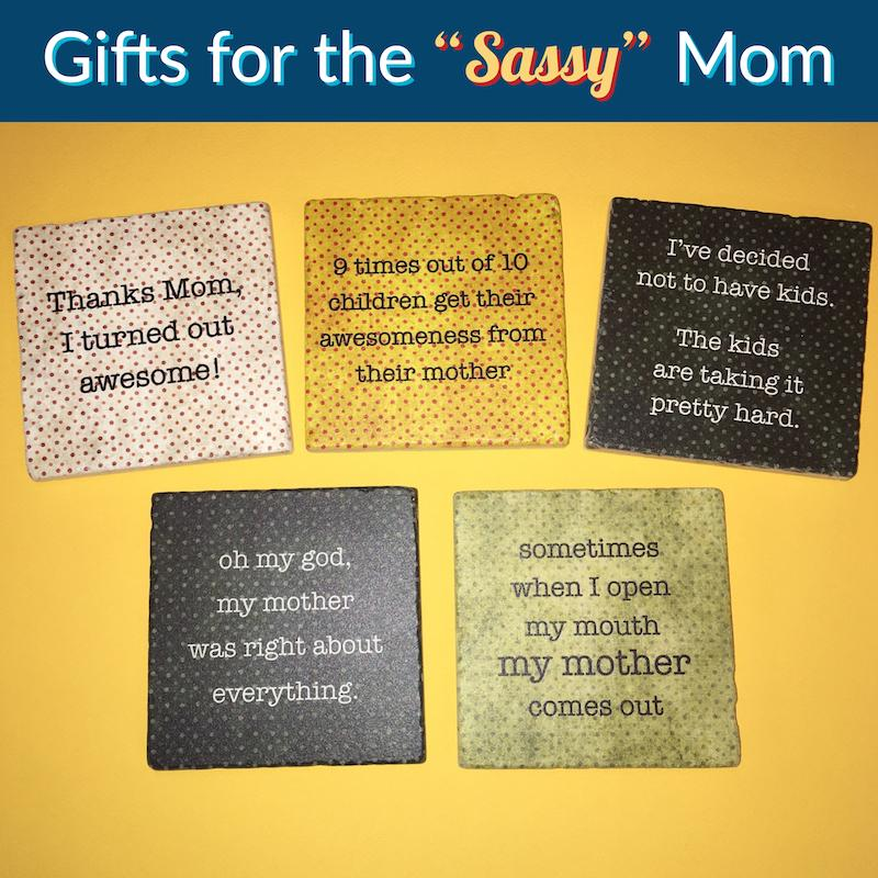 sassy sayings for mom