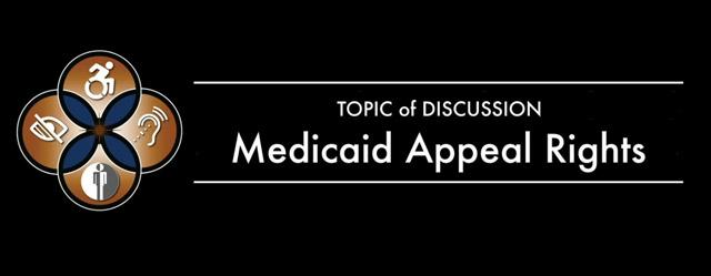 Medicaid Appeal Topic of Discussion webinar banner