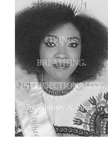 Whitney A. Ford cover - Living, Breathing Intersectionality
