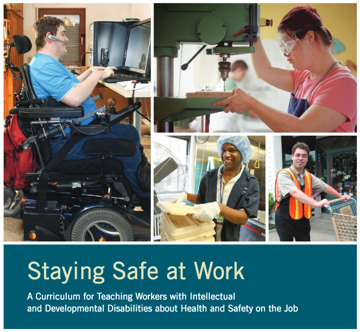 Staying Safe at Work Curriculum Cover page with collage of several pictures of individuals with disabilities at work.
