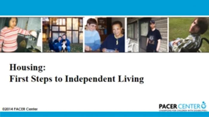 Pacer Presentation Title Slide - Housing: First Steps to Independent Living