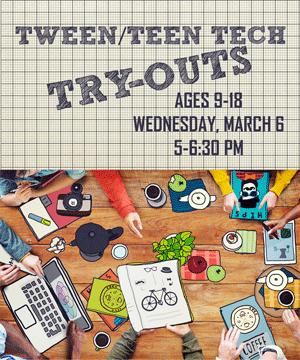 Tween_Teen Tech Try-outs