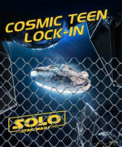 Teen Cosmic Lock-in