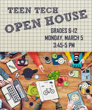 Teen Tech Open House