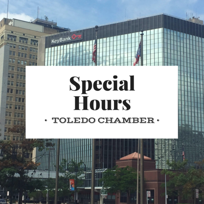 Special Hours for the Toledo Chamber