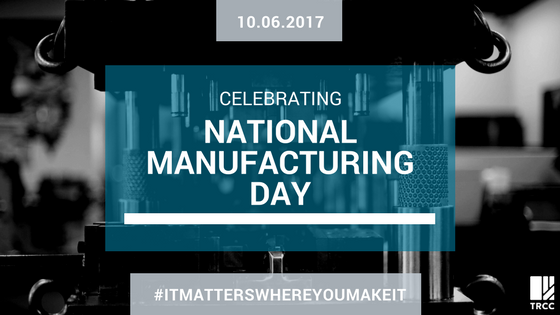 10.06.2017 Celebrating National Manufacturing Day