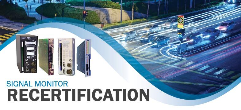 Signal Monitor Recertification