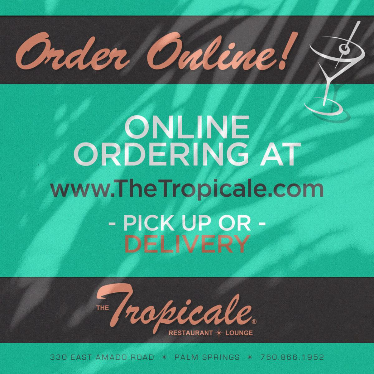 Online Ordering for Pick-Up or Delivery at The Tropicale Palm Springs
