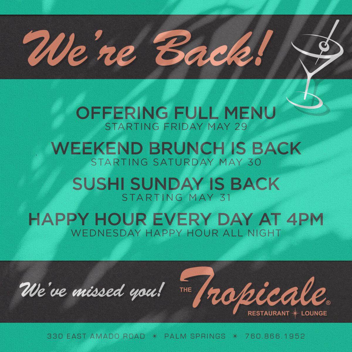 We're Back!!! Offering Our Full Menu at The Tropicale in Palm Springs