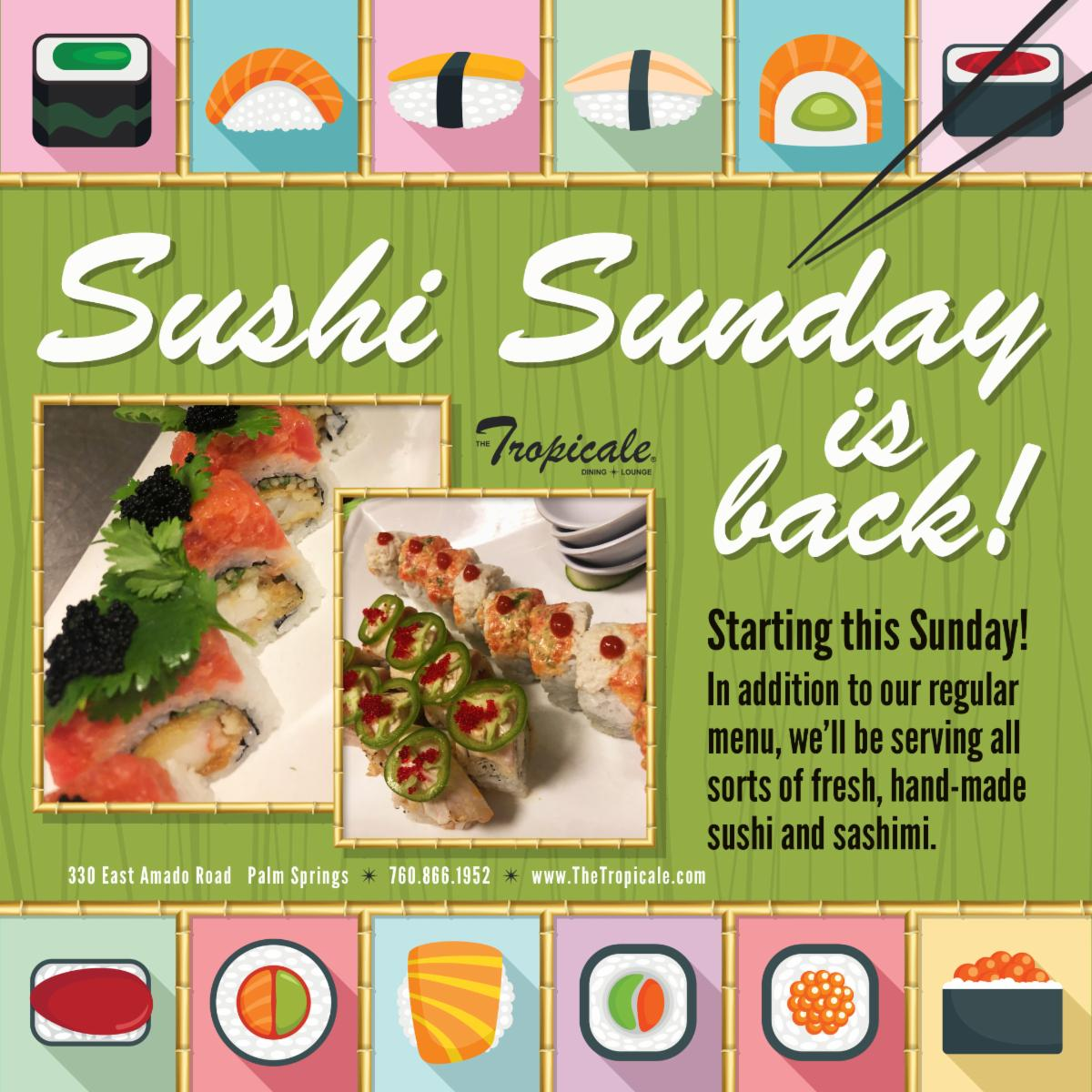 Sushi Sunday is Back at The Tropicale Palm Springs