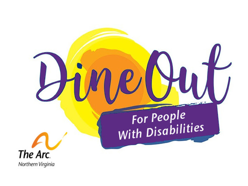 The Arc of Northern Virginia. Dine Out for People with Disabilities