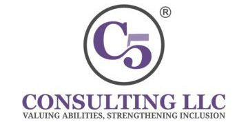 C5 Consulting LLC. Valuing Abilities. Strengthening Inclusion.