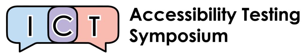ICT Accessibility Testing Symposium