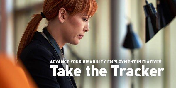 Woman working at desk. Text reads Advance your disability employment initiatives. Take the Tracker.