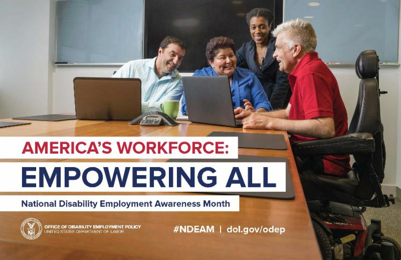 America's Workforce: Empowering All. National Disability Employment Awareness Month.