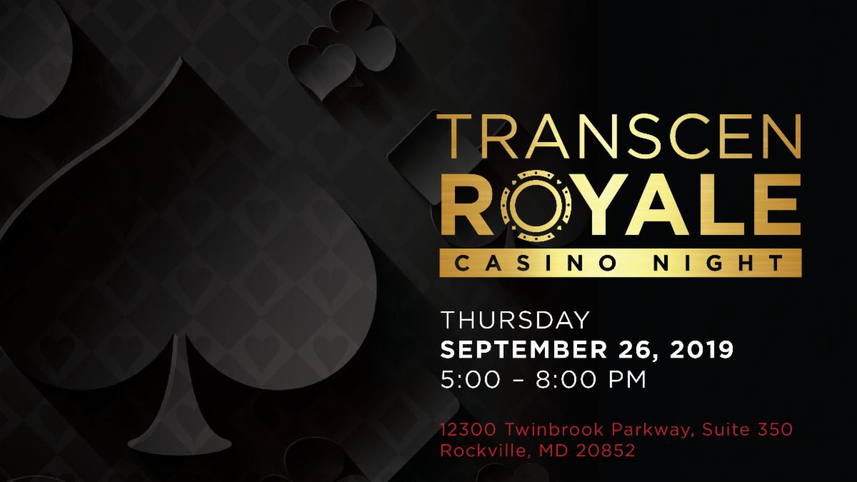 TransCen Royale. Casino Night.