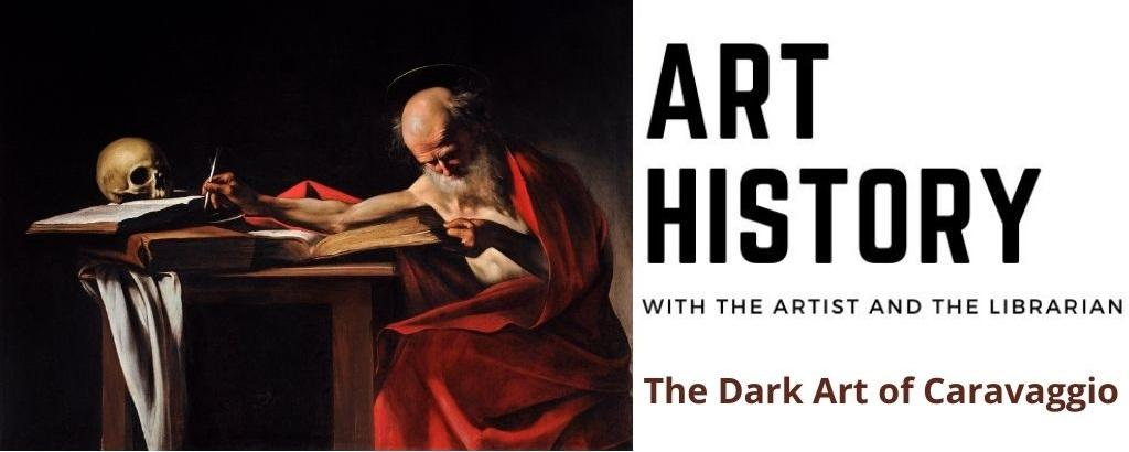 art history class the dark art of caravaggio
