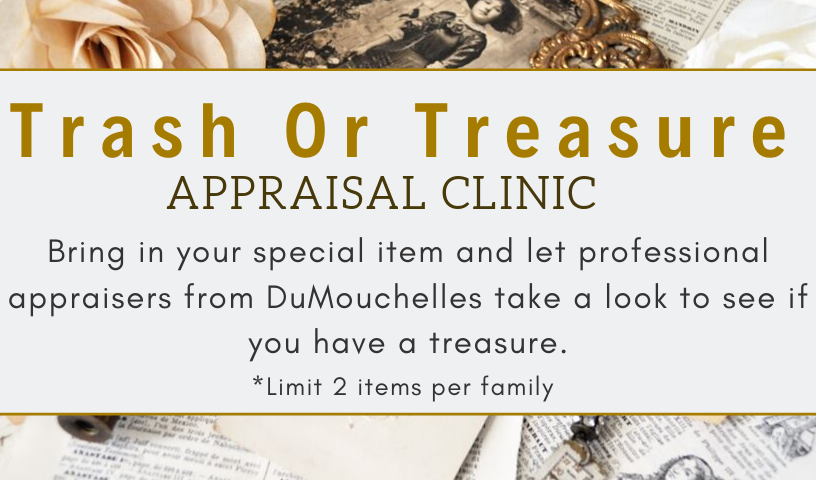 Trash or Treasure Appraisal Clinic