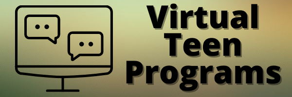 Virtual Teen Programs