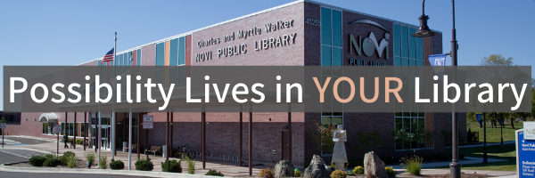 Image of Library with text over it that says Possibility Lives in Your Library