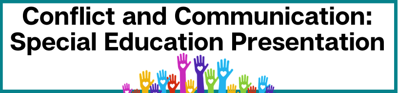 Conflict and Communication_ Special Education Presentation Program