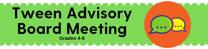 Tween Advisory Board Meeting