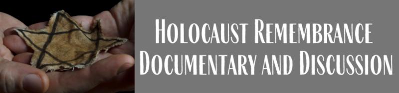 Holocaust Remembrance Documentary Program