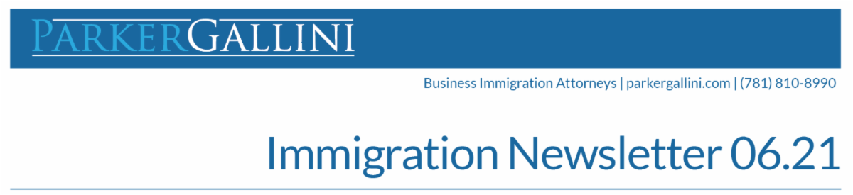 Immigration Newsletter June 2021 edition