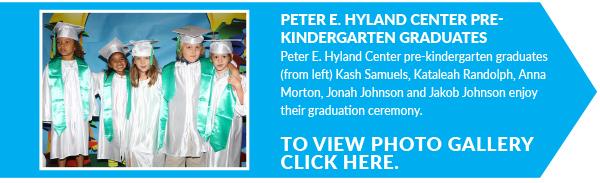 Peter E. Hyland Center Pre-kindergarten Graduates