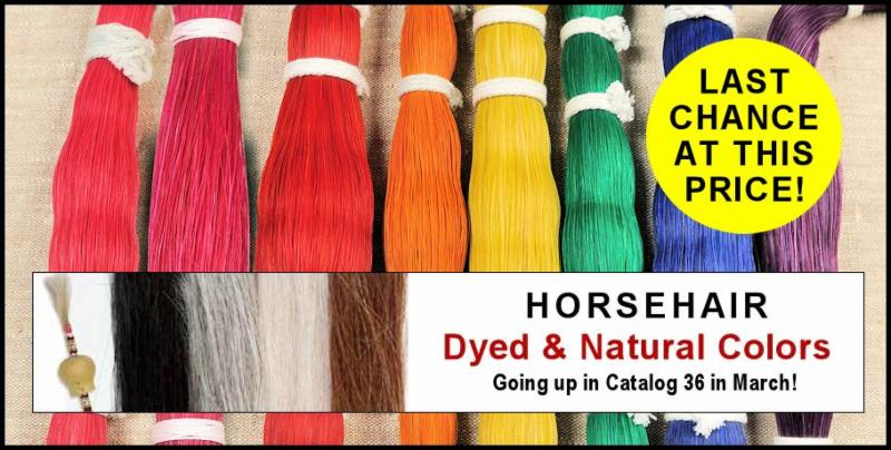 Last Chance to buy Horsehair at this price