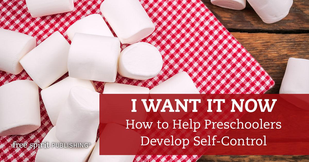 How to Help Preschoolers Develop Self-Control