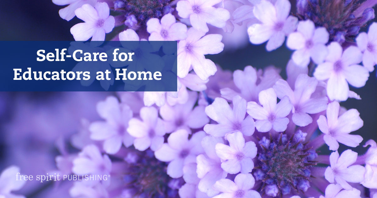 Self-Care for Educators at Home