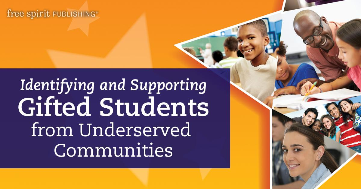 Underserved Gifted Students